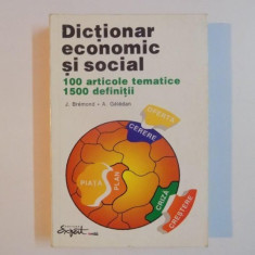 DICTIONAR ECONOMIC SI SOCIAL , 100 DE ARTICOLE TEMATICE , 1500 DE DEFINITII de J. BREMOND , A. GELEDAN , 1995