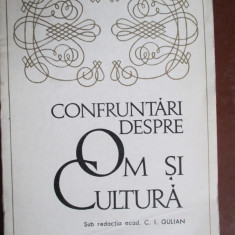 Confruntari despre om si cultura