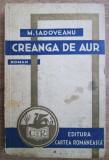 Creanga de aur / Mihail Sadoveanu prima editie 1933