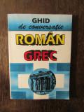 Ghid De Conversatie Roman-Grec - Socratis Cotolulis