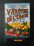 JAMES PATTERSON SI CHRIS GRABENSTEIN - VANATORII DE COMORI. PERICOL PE NIL
