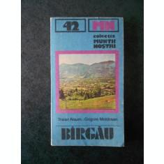 TRAIAN NAUM - BARGAU (Colectia Muntii nostrii)