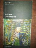Epoca romanica- Marcel Pacaut, Jacques Rossiaud