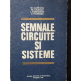 SEMNALE, CIRCUITE SI SISTEME - GH. CARTIANU