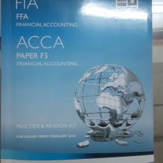Financial Accounting, Practice & Revision Kit, ACCA , Paper F3, 2014