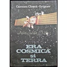 Era Cosmica Si Terra - Carmen Closca-Grigore