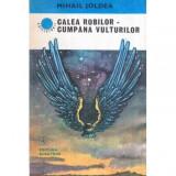 Calea robilor - Cumpana vulturilor