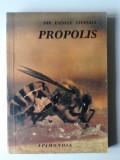 Propolis   (Din tainele stupului)     (4+1)