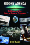 Hidden Agenda: NASA and the Secret Space Program