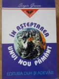 IN ASTEPTAREA UNUI NOU PAMANT-SERGIU GROSSU