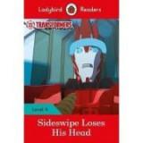 Transformers. Sideswipe Loses His Head. Ladybird Readers Level 4