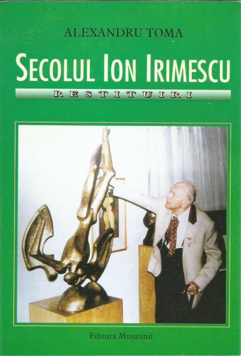AS - ALEXANDRU TOMA - SECOLUL ION IRIMESCU