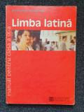 LIMBA LATINA MANUAL PENTRU CLASA A IX-A - Pirvu, Duna, Clasa 9