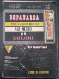 DEPANAREA TELEVIZOARELOR ALB-NEGRU SI IN CULORI - Visan, Silisteanu, Necsescu