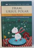 FRAM, URSUL POLAR de CEZAR PETRESCU, 2013