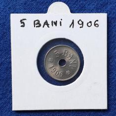 Moneda 5 Bani 1906 Romania Regat - piesa SUPERBA in stare foarte buna
