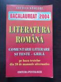 LITERATURA ROMANA. COMENTARII LITERARE SI TESTE GRILA - Cecilia Stoleru