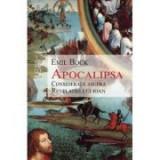 Apocalipsa – Consideratii asupra Revelatiei lui Ioan - Emil Bock