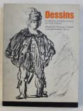 DESSINS FLAMANDS ET HOLLANDAIS DU XVII e SIECLE DU MUSEE DE L ' ERMITAGE , LENINGRAD ET DU MUSEE POUCHKINE , MOSCOU , 1972