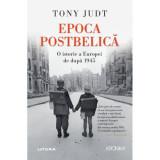 Cumpara ieftin Epoca Postbelica. O Istorie A Europei De Dupa 1945. Tony Judt