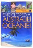 ENCICLOPEDIA AUSTRALIEI SI OCEANIEI de ION NICOLAE, SILVIU NEGUT , 2008