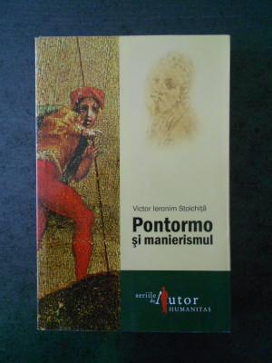 VICTOR IERONIM STOICHITA - PONTORMO SI MANIERISMUL (2008) foto