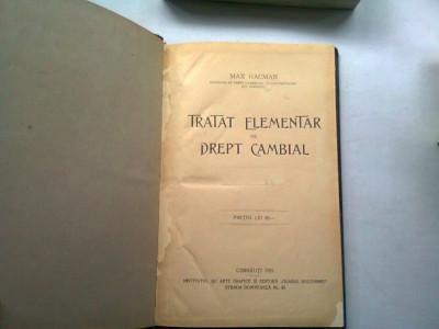 TRATAT ELEMENTAR DE DREPT CAMBIAL - MAX HACMAN foto
