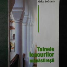 MAICA SOFRONIA - TAINELE LECURILOR MANASTIRESTI