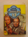 Camera 13 - EDGAR WALLACE , editie 1992