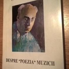 """Paul Constantinescu - Despre """"poezia"""" muzicii (Editura Premier, 2004)"""