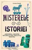 Cumpara ieftin Misterele istoriei - Adevarul despre miturile din trecutul nostru/Graeme Donald