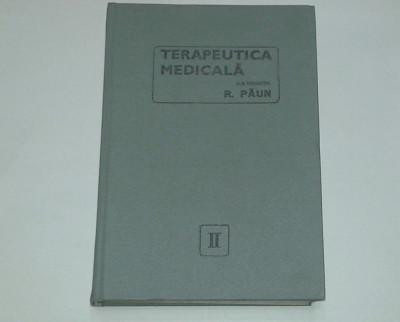 R.PAUN - TERAPEUTICA MEDICALA         Vol.2. foto