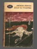 C8585 JOCUL CU MOARTEA - ZAHARIA STANCU