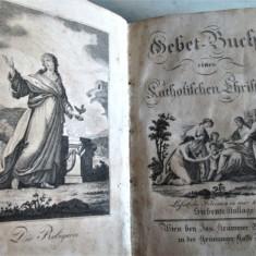 Carte de rugaciuni veche: Catolica, limba germana. Inceputul sec. XIX