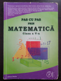 PAS CU PAS PRIN MATEMATICA CLASA A V-A - Constantinescu, Contanu, Zirna