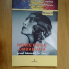 G1 Renee Perle. Primul fotomodel din lume - Dan Silviu Boerescu