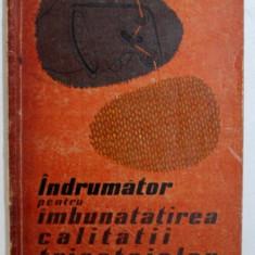 INDRUMATOR PENTRU IMBUNATATIREA CALITATII TRICOTAJELOR de ARISTIDE DODU , 1962