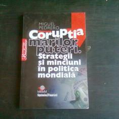 CORUPTIA MARILOR PUTERI - MIGUEL PEDRERO