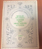 ROMANII SUPT MIHAI - VOEVOD VITEAZUL - Nicolae Balcescu