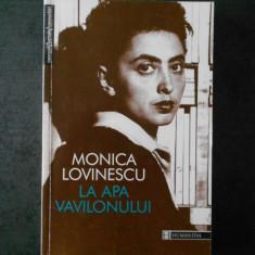MONICA LOVINESCU - LA APA VAVILONULUI