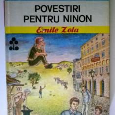 Emile Zola – Povestiri pentru Ninon {Col. Biblioteca pentru toti copiii}