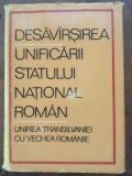 Desavarsirea unificarii statului national roman- Miron Constantinescu, Stefan Pascu