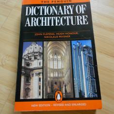 JOHN FLEMING--DICTIONAR DE ARHITECTURA in engleza