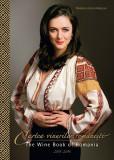 Cartea vinurilor romanesti   Marinela Vasilica Ardelean