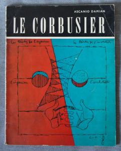 Ascanio Damian - Le Corbusier (colecția Mari arhitecți)
