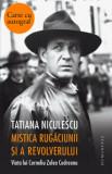 Mistica rugaciunii si a revolverului - cu autograf/Tatiana Niculescu