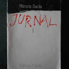 MIRCEA ZACIU - JURNAL volumul 1
