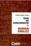 Cumpara ieftin Ghid de conversatie roman-englez/Ioana Maria Turai, Corint