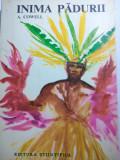 INIMA PADURII (EXPEDIȚIE ÎN JUNGLA AMAZONULUI) - ADRIAN COWELL