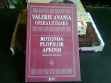 ROTONDA PLOPILOR APRINSI - VALERIU ANANIA (MEMORII LITERARE)